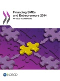 OCDE - Financing smes and entrepreneurs 2014 - An OECD Scoreboard.