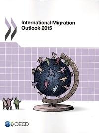 International migration outlook 2015.pdf