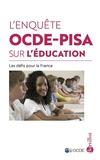 OCDE - L'enquête OCDE-PISA sur l'éducation - Les défis pour la France.