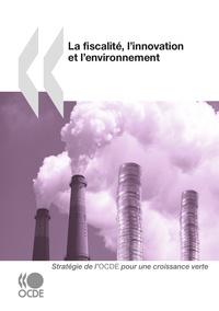 OCDE - La fiscalité, l'innovation et l'environnement.