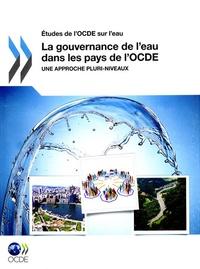 Galabria.be La gouvernance de l'eau dans les pays de l'OCDE - Une approche pluri-niveaux Image