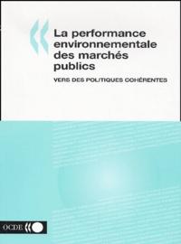 Alixetmika.fr La performance environnementale des marchés publics - Vers des politiques cohérentes Image