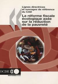 OCDE - La réforme fiscale écologique axée sur la réduction de la pauvreté.