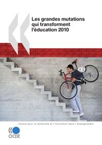 OCDE - Les grandes mutations qui transforment l'éducation.