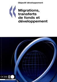 OCDE - Migrations, transferts de fonds et développement.