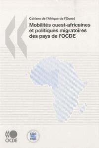 OCDE - Mobilités ouest-africaines et politiques migratoires des pays de l'OCDE.