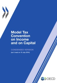 OCDE - Model tax convention on income and on capital : condensed version 2014.