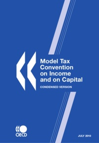 OCDE - Model Tax Convention on Income and on Capital - Condensed version.