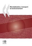 OCDE - Mondialisation, transport et environnement.