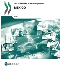 Histoiresdenlire.be OECD reviews of health systems : Mexico 2016 Image
