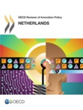 OCDE - OECD Reviews of Innovation Policy: Netherlands 2014.