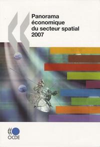 OCDE - Panorama économique du secteur spatial 2007.