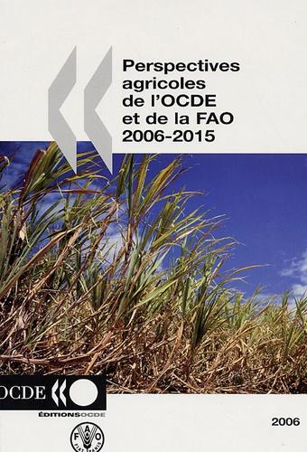 OCDE - Perspectives agricoles de l'OCDE et de la FAO 2006-2015.