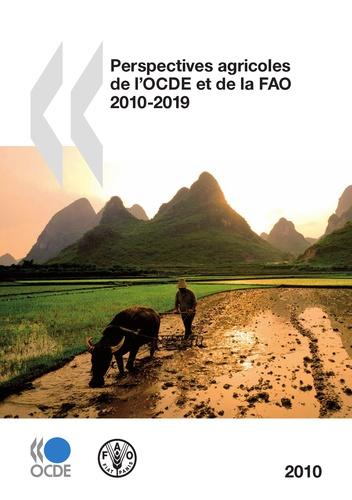 OCDE - Perspectives agricoles de l'OCDE et de la FAO 2010-2019.