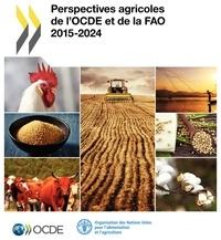 Perspectives agricoles de lOCDE et de la FAO 2015-2024.pdf