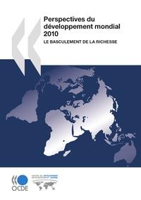 OCDE - Perspectives du développement mondial 2010 - Le basculement de la richesse.