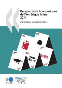 OCDE - Perspectives économiques de l'Amérique latine - Une région de classes moyennes ?.
