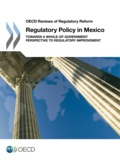 OCDE - Regulatory policy in mexico.