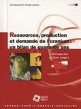 """OCDE - Ressources, production et demande de l'uranium: un bilan de quarante ans - """"Rétrospective du Livre rouge""""."""