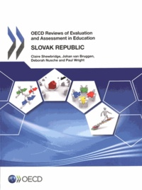OCDE - Slovak republic 2014 : OECDE reviews of evaluation and assessment in education.