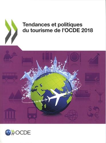 Tendances et politiques du tourisme de l'OCDE  Edition 2018
