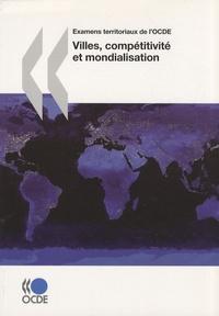 OCDE - Villes, compétitivité et mondialisation.