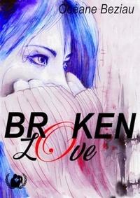 Océane Beziau - Broken Love - Romance noire.