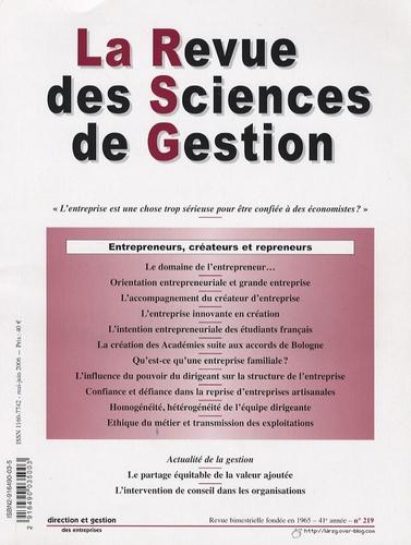 Emile-Michel Hernandez et Alain Fayolle - La Revue des Sciences de Gestion N° 219, Mai-juin 200 : Entrepreneurs, créateurs et repreneurs.