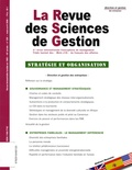 Philippe Naszalyi - La Revue des Sciences de Gestion N° 230, Mars-Avril 2 : Stratégie et organisation.