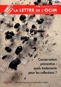 Ewa Maczek - La Lettre de l'OCIM N° 138, Novembre-déc : Conservation préventive : quels traitements pour les collections ?.