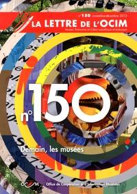 OCIM - La Lettre de l'OCIM N° 150, Novembre-déc : Demain, les musées.