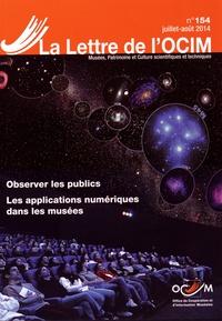 OCIM - La Lettre de l'OCIM N° 154, Juillet-août : Observer les publics ; Les applications numériques dans les musées.