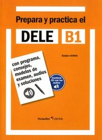 Octaedro (Editorial) - Prepara y practica el DELE B1.