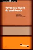 Octave Debary et Mélanie Roustan - Voyage au musée du quai Branly - Anthropologie de la visite du Plateau des collections.