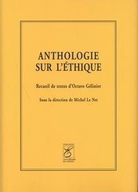 Octave Gélinier - Anthologie sur l'éthique.