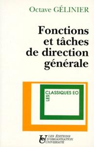 Octave Gélinier - Fonctions et tâches de direction générale.