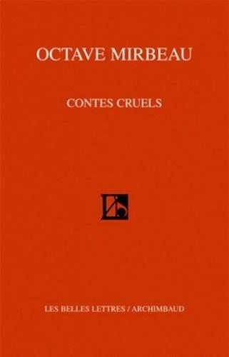 Octave Mirbeau - Contes cruels.