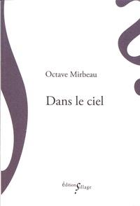 Octave Mirbeau - Dans le ciel.