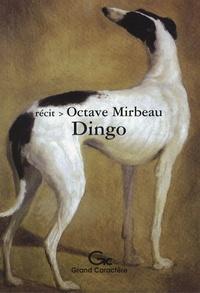 Octave Mirbeau - Dingo.