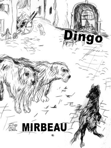 Dingo. suivi de Un gentilhomme