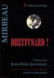 Octave Mirbeau - Dreyfusard !.