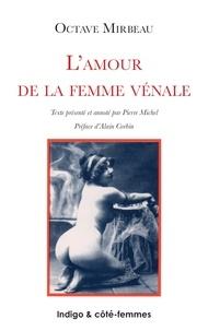 Octave Mirbeau - L'amour de la femme vénale.