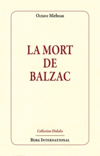 Octave Mirbeau - La Mort de Balzac.