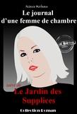 Octave Mirbeau - « Le journal d'une femme de chambre » suivi de « Le jardin des supplices ».