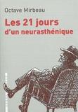Octave Mirbeau - Les 21 jours d'un neurasthénique.