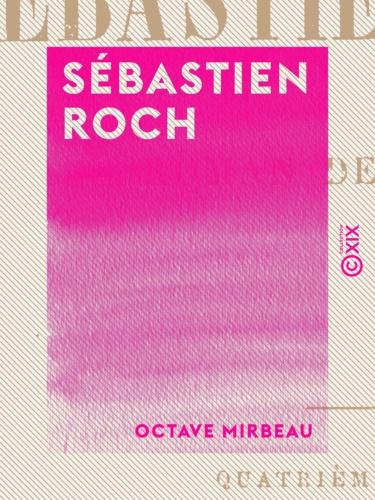 Sébastien Roch. Roman de mœurs