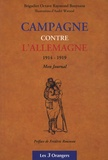 Octave Raymond Bouyssou - Campagne contre l'Allemagne 1914-1919 - Mon Journal.