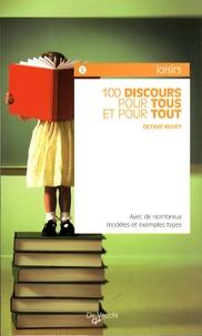 Rhonealpesinfo.fr 100 discours pour tous et pour tout - Avec de nombreux modèles et exemples types Image