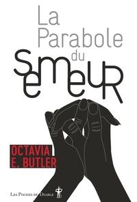 Octavia E. Butler - La parabole du semeur.