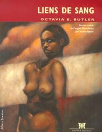 Octavia-E Butler - Liens de sang.
